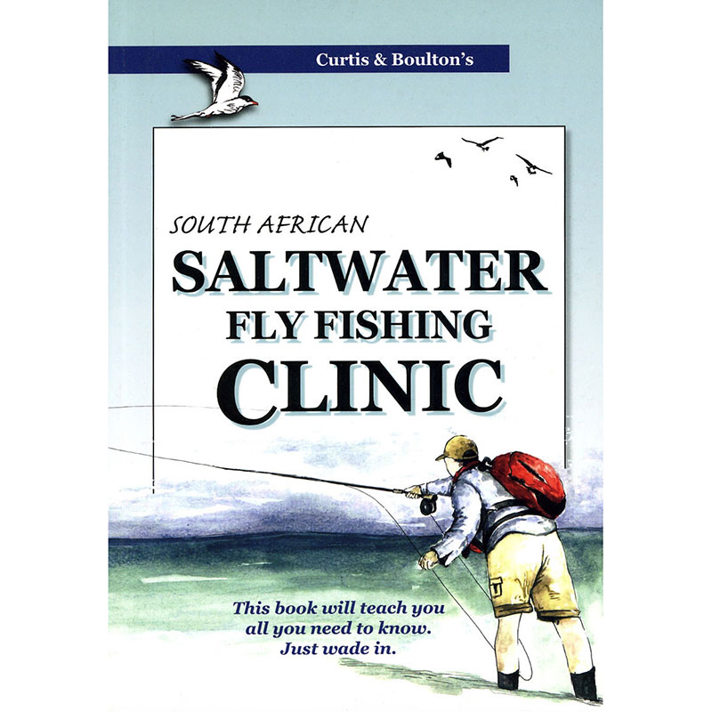 Curtis And Boulton's South African Saltwater Fly Fishing